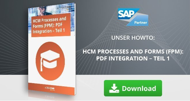 HCM Processes and Forms (FPM)_ PDF Integration – Teil 1
