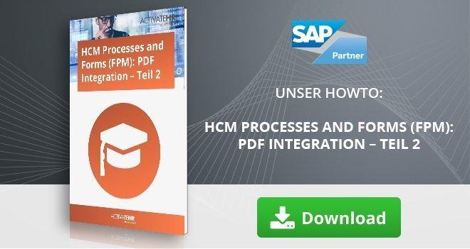 HCM Processes and Forms (FPM) PDF Integration – Teil 2