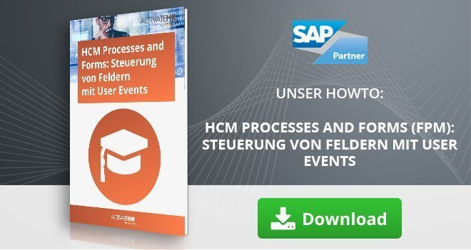 HCM Processes and Forms (FPM) Steuerung von Feldern mit User Events